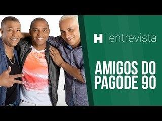 AreaH Entrevista - Amigos do Pagode 90