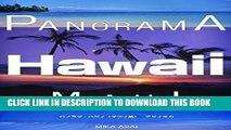 [PDF] Panorama Hawai MAUI: Panorama Hawai Maui SlowPicture (Japanese Edition) Full Collection