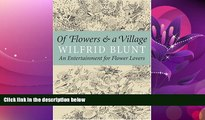 Popular Book Of Flowers and a Village: An Entertainment for Flower Lovers