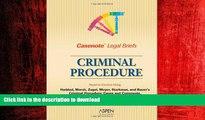 DOWNLOAD Casenote Legal Briefs: Criminal Procedure - Keyed to Haddad, Zagel, Starkman   Bauer FREE