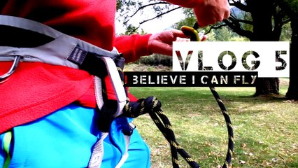 VLOG 5 - I believe I can fly
