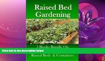 Online eBook Raised Bed Gardening - 5 Books bundle on Growing Vegetables In Raised Beds
