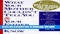 [PDF] What Your Mother Couldn t Tell You   Your Father Didn t Know: Advanced Relationship Skills