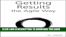 [PDF] Getting Results the Agile Way: A Personal Results System for Work and Life Full Colection