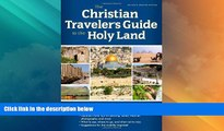 Big Deals  The Christian Traveler s Guide to the Holy Land  Best Seller Books Best Seller