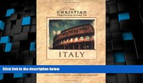 Big Deals  Christian Travelers Guide to Italy, The  Full Read Most Wanted