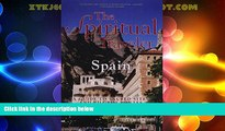 Big Deals  The Spiritual Traveler Spain: A Guide to Sacred Sites and Pilgrim Routes  Full Read