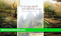 Big Deals  In Seach of Sacred Places: Looking for Wisdom on Celtic Holy Islands  Full Read Most