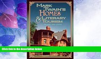 Big Deals  Mark Twain s Homes and Literary Tourism (Mark Twain and His Circle)  Best Seller Books