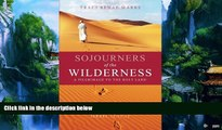 Big Deals  Sojourners of the Wilderness: A Pilgrimage to the Holy Land  Best Seller Books Most