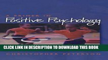 [Read PDF] A Primer in Positive Psychology (Oxford Positive Psychology Series) Ebook Free