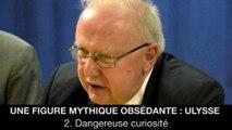 Une figure mythique obsédante : Ulysse – 2. Dangereuse curiosité, Jean-Louis POIRIER