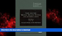 READ THE NEW BOOK Law and the Mental Health System: Civil and Criminal Aspects (American Casebook)