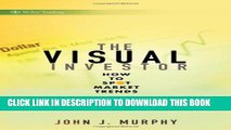 [Read PDF] The Visual Investor: How to Spot Market Trends Download Free