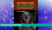 Enjoyed Read Extinction or Survival?: The Remarkable Story of the Tigua, an Urban American Urban