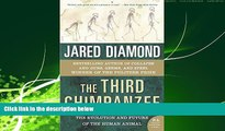 Online eBook The Third Chimpanzee: The Evolution and Future of the Human Animal (P.S.)