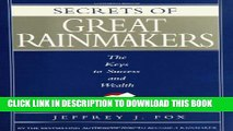 [PDF] Secrets of Great Rainmakers: The Keys to Success and Wealth Full Online