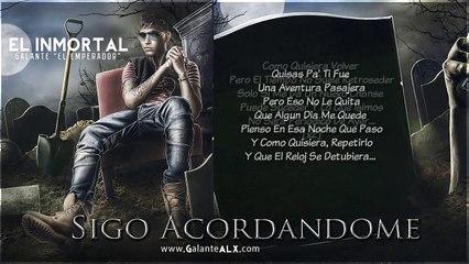 Galante ft. Cheka - Sigo Acordandome