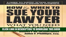 [New] How   When to Sue Your Lawyer: What You Need to Know Exclusive Online