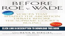 [PDF] Before Roe v. Wade: Voices that Shaped the Abortion Debate Before the Supreme Court s Ruling
