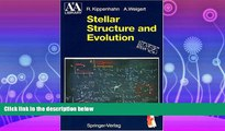 Popular Book Stellar Structure and Evolution (Astronomy and Astrophysics Library)