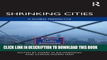 [PDF] Shrinking Cities: A Global Perspective Full Online