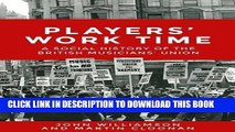 [PDF] Players  Work Time: A History of the British Musicians  Union, 1893-2013 Popular Online