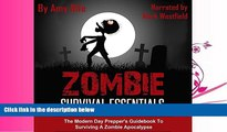 Online eBook Zombie Survival Essentials: The Modern Day Prepper s Guidebook to Surviving a Zombie
