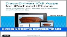 New Book Data-driven iOS Apps for iPad and iPhone with FileMaker Pro, Bento by FileMaker, and