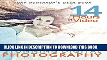 Collection Book Tony Northrup s DSLR Book: How to Create Stunning Digital Photography