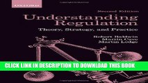 [PDF] Understanding Regulation: Theory, Strategy, and Practice Popular Colection