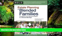 Must Have  Estate Planning for Blended Families: Providing for Your Spouse   Children in a Second