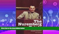 read here  The Nuremberg Trials: The Nazis and Their Crimes Against Humanity