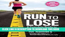 New Book Runner s World Run to Lose: A Complete Guide to Weight Loss for Runners