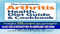 Collection Book The Complete Arthritis Health, Diet Guide and Cookbook: Includes 125 Recipes for