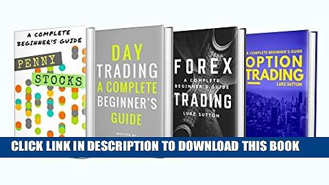 [PDF] Investing For Beginners : 4 Manuscripts – Penny Stocks, Forex Trading, Option Trading, Day