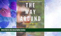 Must Have PDF  The Way Around: Finding My Mother and Myself Among the Yanomami  Best Seller Books