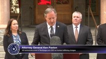 Attorney General Ken Paxton announces arrest of Backpage com CEO