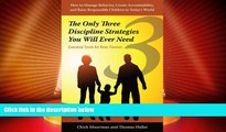Big Deals  The Only Three Discipline Strategies You Will Ever Need: Essential Tools for Busy