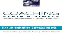 New Book Coaching Plain   Simple: Solution-focused Brief Coaching Essentials (Norton Professional
