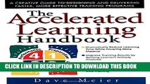 New Book The Accelerated Learning Handbook: A Creative Guide to Designing and Delivering Faster,