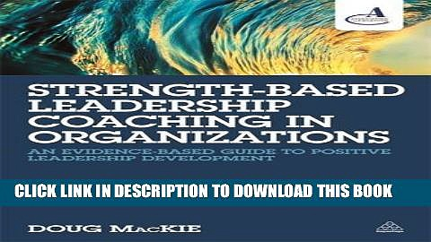 New Book Strength-Based Leadership Coaching in Organizations: An Evidence-Based Guide to Positive
