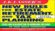 New Book JK Lasser s New Rules for Estate, Retirement, and Tax Planning