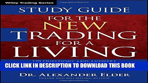 Collection Book Study Guide for The New Trading for a Living (Wiley Trading)