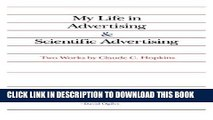 New Book My Life in Advertising and Scientific Advertising (Advertising Age Classics Library)