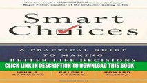 Collection Book Smart Choices: A Practical Guide to Making Better Decisions