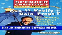 [PDF] Can it Really Rain Frogs?: The World s Strangest Weather Events Full Online