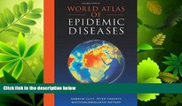 Online eBook World Atlas of Epidemic Diseases (Arnold Publication)