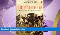 Online eBook 100 DAYS: NAPOLEON S ROAD TO WATERLOO
