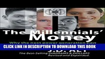 [PDF] The Millennials  Money: Why the Next Power Generation Can Afford to Build a Better World